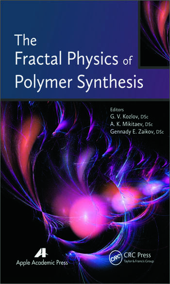 The Fractal Physics of Polymer Synthesis book cover