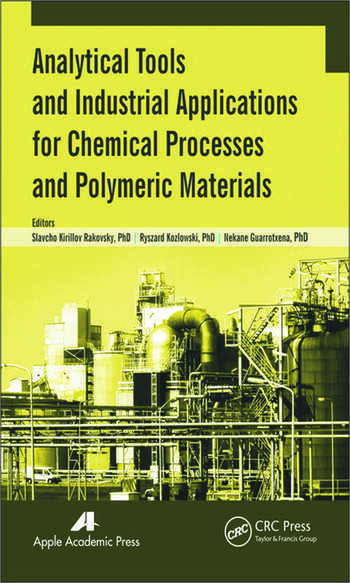 Analytical Tools and Industrial Applications for Chemical Processes and Polymeric Materials book cover