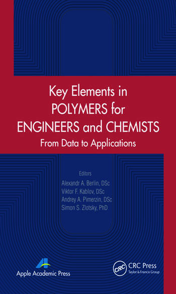 Key Elements in Polymers for Engineers and Chemists From Data to Applications book cover