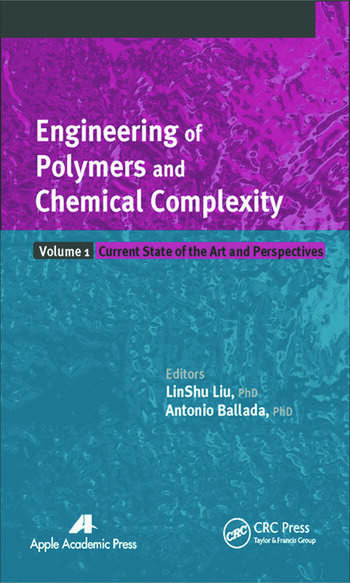 Engineering of Polymers and Chemical Complexity, Volume I Current State of the Art and Perspectives book cover