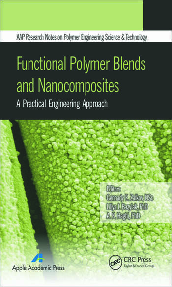 Functional Polymer Blends and Nanocomposites A Practical Engineering Approach book cover