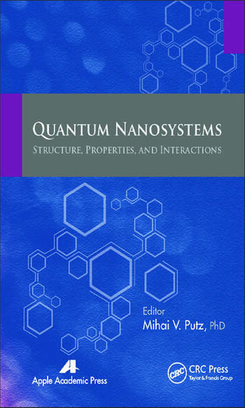 Quantum Nanosystems Structure, Properties, and Interactions book cover