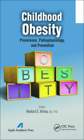 Childhood Obesity Prevalence, Pathophysiology, and Management book cover