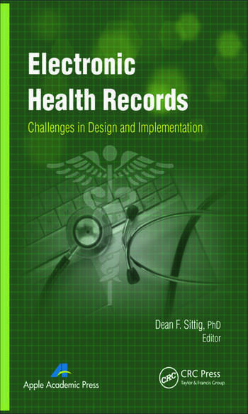 Electronic Health Records Challenges in Design and Implementation book cover
