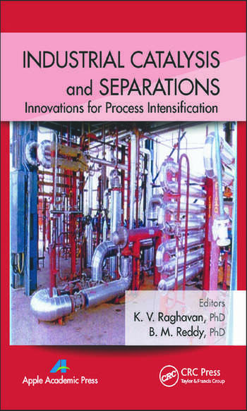 Industrial Catalysis and Separations Innovations for Process Intensification book cover