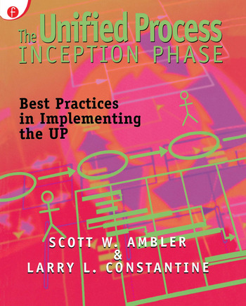 The Unified Process Inception Phase Best Practices in Implementing the UP book cover