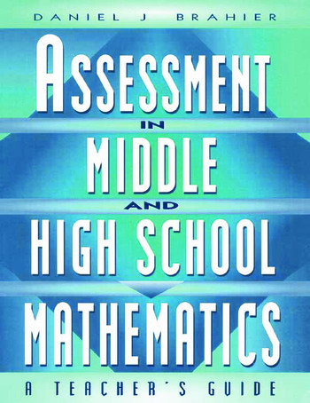Assessment in Middle and High School Mathematics A Teacher's Guide book cover