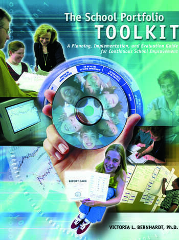 School Portfolio Toolkit A Planning, Implementation, and Evaluation Guide for Continuous School Improvement book cover