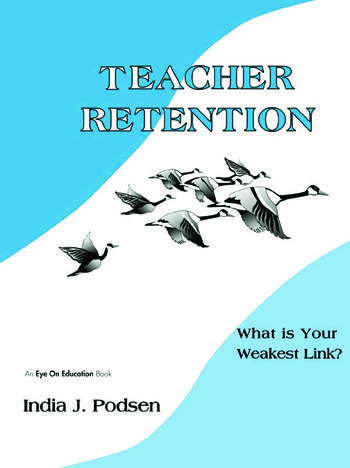 Teacher Retention What is Your Weakest Link? book cover