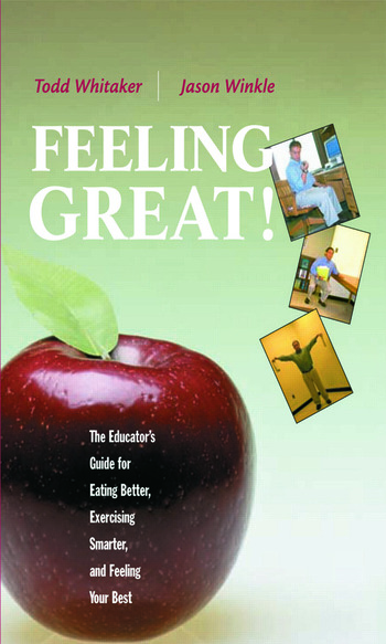Feeling Great The Educator's Guide for Eating Better, Exercising Smarter, and Feeling Your Best book cover