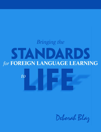 Bringing the Standards for Foreign Language Learning to Life book cover