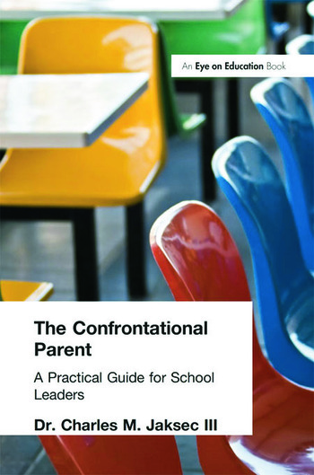 Confrontational Parent, The Practical Guide for School Leaders book cover