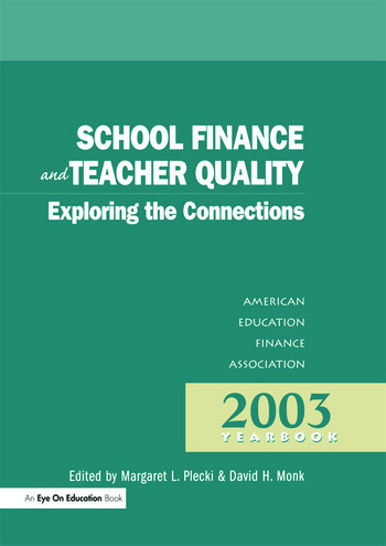 School Finance and Teacher Quality Exploring the Connections book cover