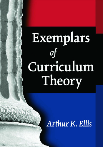 Exemplars of Curriculum Theory book cover