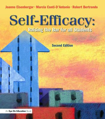 Self-Efficacy Raising the Bar for All Students book cover
