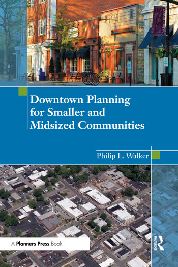 Downtown Planning for Smaller and Midsized Communities book cover