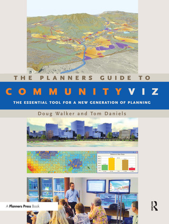 The Planners Guide to CommunityViz The Essential Tool for a New Generation of Planning book cover
