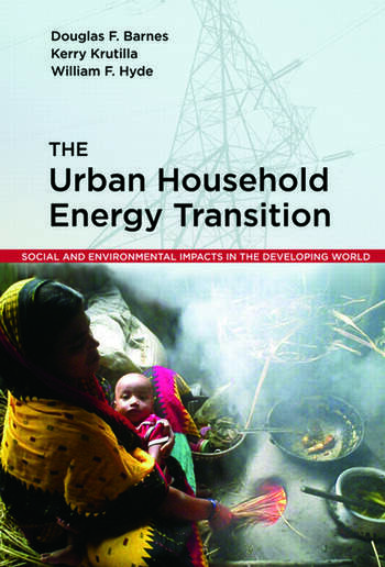 The Urban Household Energy Transition Social and Environmental Impacts in the Developing World book cover