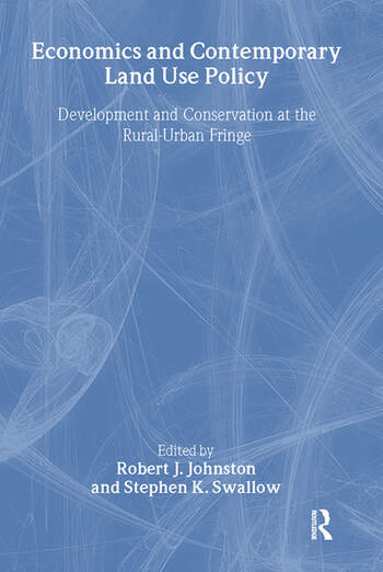 Economics and Contemporary Land Use Policy Development and Conservation at the Rural-Urban Fringe book cover