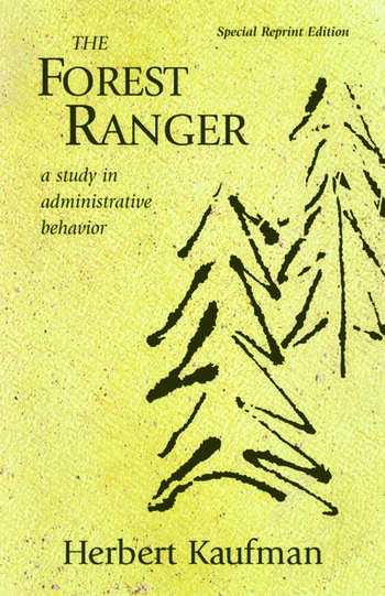 The Forest Ranger A Study in Administrative Behavior book cover