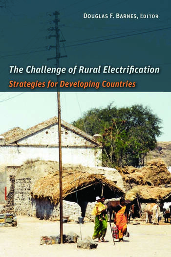 The Challenge of Rural Electrification Strategies for Developing Countries book cover