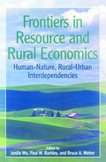 Frontiers in Resource and Rural Economics Human-Nature, Rural-Urban Interdependencies book cover
