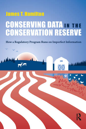 Conserving Data in the Conservation Reserve How A Regulatory Program Runs on Imperfect Information book cover