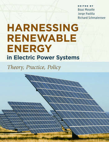 Harnessing Renewable Energy in Electric Power Systems Theory, Practice, Policy book cover