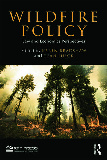 Wildfire Policy Law and Economics Perspectives book cover