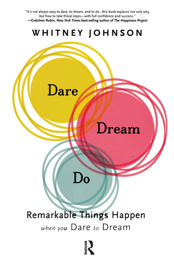Dare, Dream, Do Remarkable Things Happen When You Dare to Dream book cover