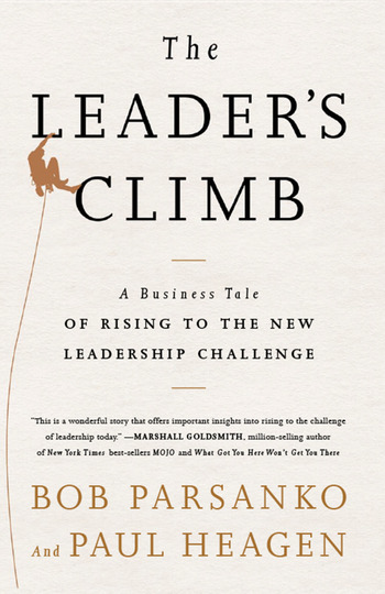 Leader's Climb A Business Tale of Rising to the New Leadership Challenge book cover