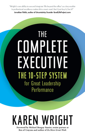Complete Executive The 10-Step System to Powering Up Peak Performance book cover