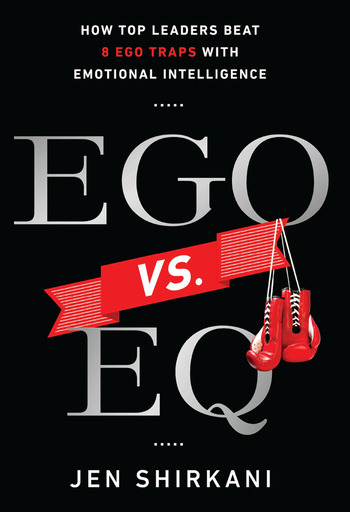Ego vs. EQ How Top Leaders Beat 8 Ego Traps With Emotional Intelligence book cover