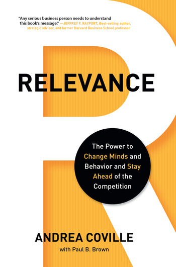 Relevance The Power to Change Minds and Behavior and Stay Ahead of the Competition book cover