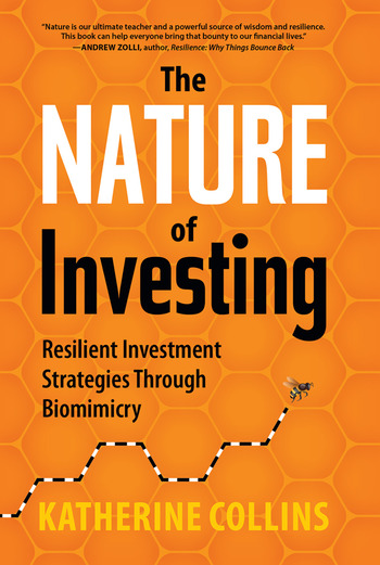 Nature of Investing Resilient Investment Strategies Through Biomimicry book cover