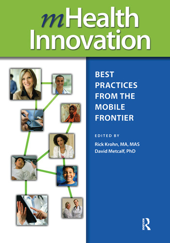 mHealth Innovation Best Practices from the Mobile Frontier book cover