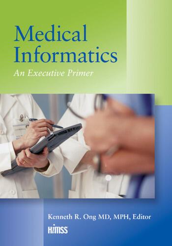 Medical Informatics An Executive Primer, Third Edition book cover