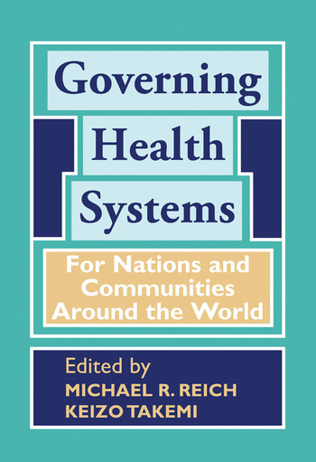 Governing Health Systems For Nations and Communities Around the World book cover