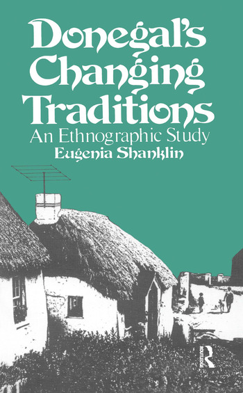 Donegal's Changing Traditions An Ethnographic Study book cover