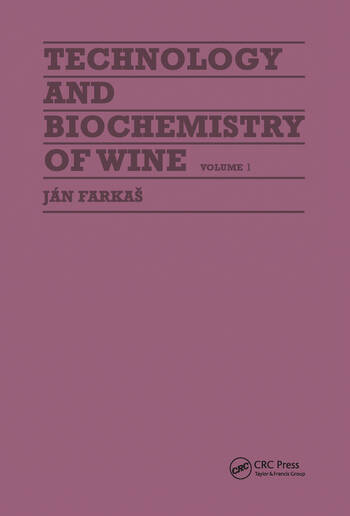 Technology and Biochemistry of Wine book cover