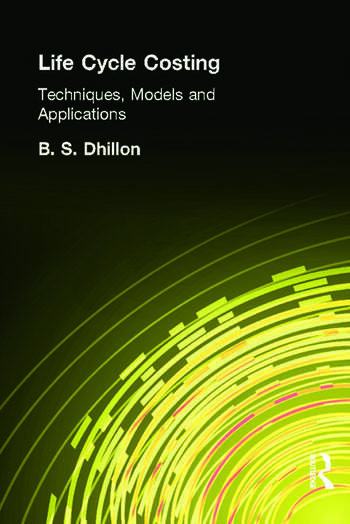 Life Cycle Costing Techniques, Models and Applications book cover