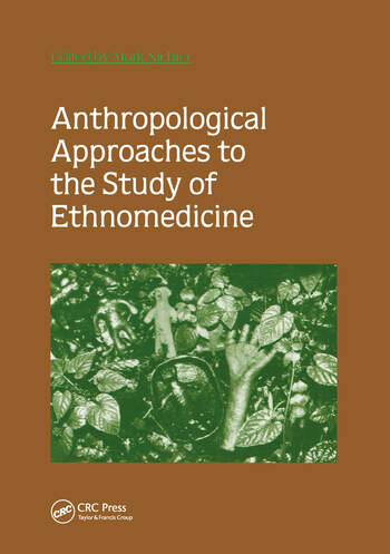 Anthropological Approaches to the Study of Ethnomedicine book cover