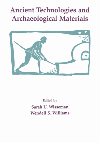 Ancient Technologies and Archaeological Materials book cover