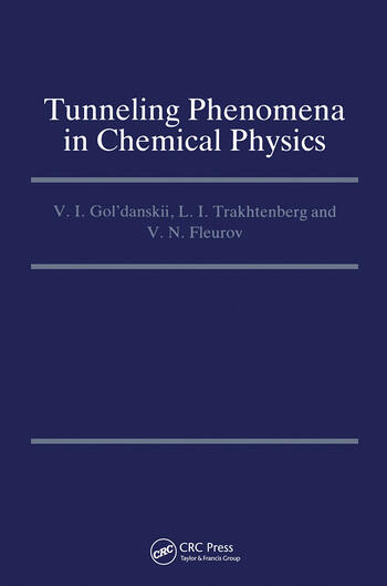 Tunneling Phenomena in Chemical Physics book cover