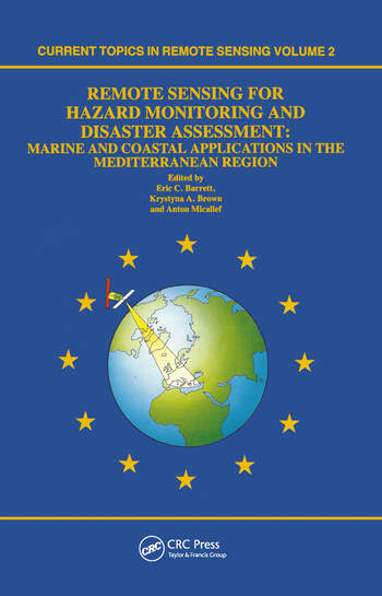 Remote Sensing for Hazard Monitoring and Disaster Assessment Marine and Coastal Applications in the Mediterranean Region book cover