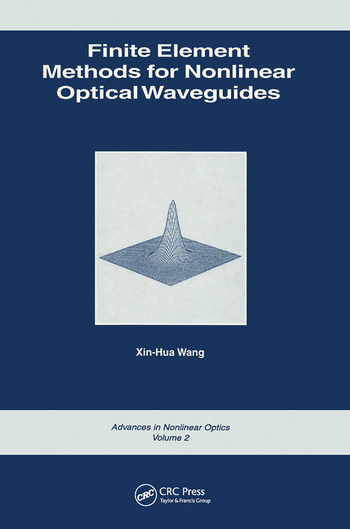 Finite Element Methods for Nonlinear Optical Waveguides book cover