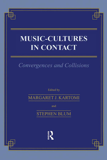 Music \= Cultures in Contact Convergences and Collisions book cover