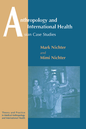 Anthropology and International Health book cover