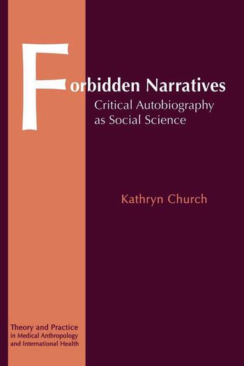 Forbidden Narratives Critical Autobiography as Social Science book cover