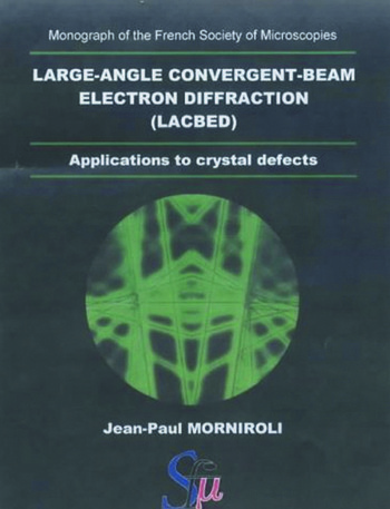 Large-Angle Convergent-Beam Electron Diffraction Applications to Crystal Defects book cover